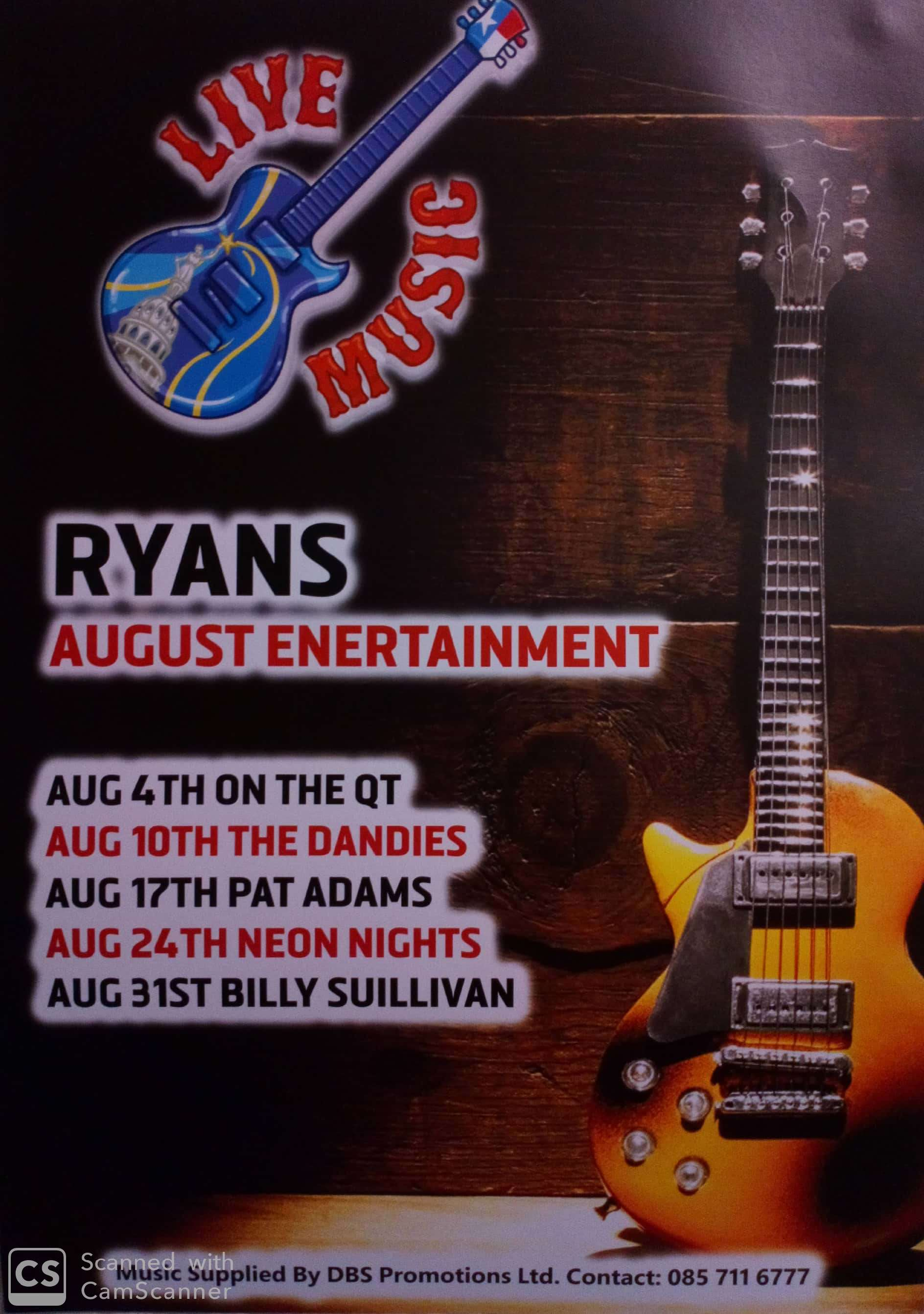 4th August - On the QT, 10th August - The Dandies , 17th August- Pat Adams, 24th August- Neon Nights, 31st August Billy Sullivan.