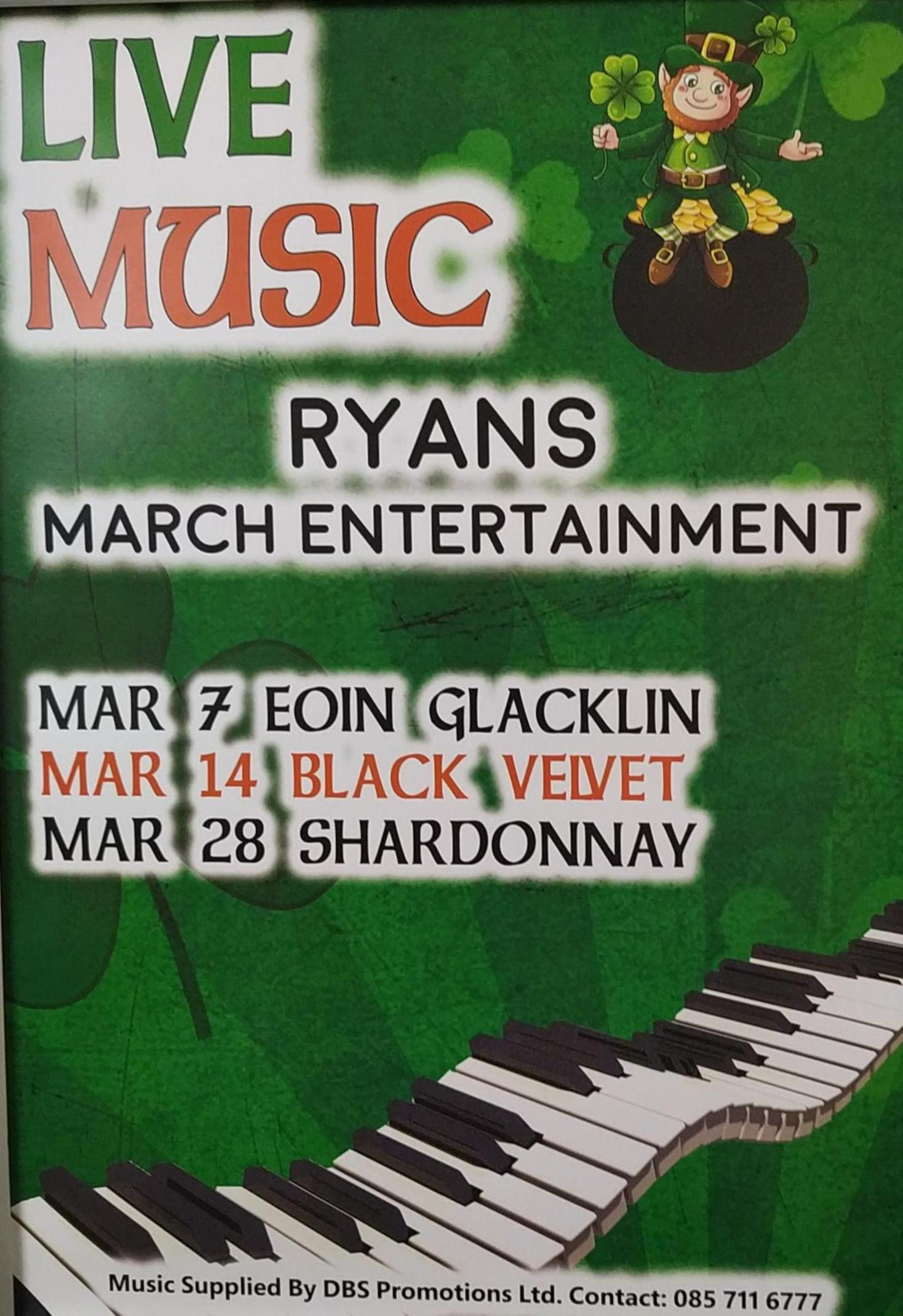 07th March - Eoin Glacken, 14th March - Black Velvet, 28th March - Shardonnay.  width=